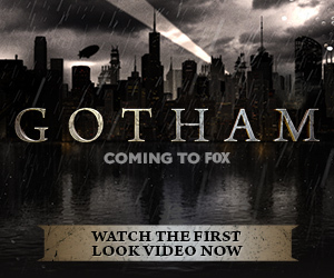 GOTHAM_300x250_FIRST_LOOK_1399324251.JPG